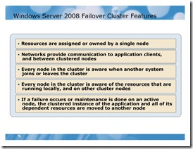 Windows Server 2008 Failover Cluster Features
